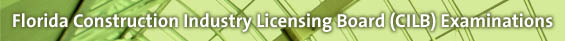 Florida Construction Industry Licensing Board (CILB) Examinations